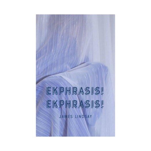 Ekphrasis!+Ekphrasis!+3