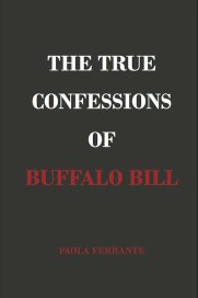 The+True+Confessions+of+Buffalo+Bill
