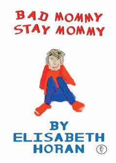Bad Mommy Stay Mommy Full Cover copy